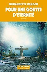 Download this eBook Pour une goutte d'éternité