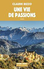 Download this eBook Une Vie de passions