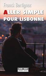 Download this eBook Aller simple pour Lisbonne