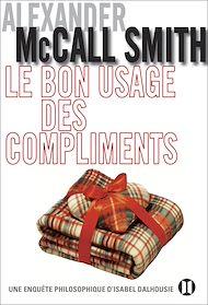 Téléchargez le livre :  Le bon usage des compliments