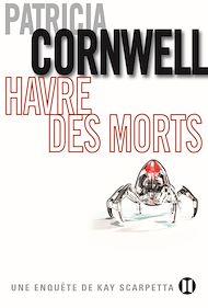 Téléchargez le livre :  Havre des morts