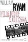 Télécharger le livre :  Film noir à Odessa