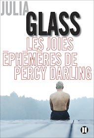 Téléchargez le livre :  Les Joies éphémères de Percy Darling