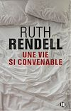 Une vie si convenable | Rendell, Ruth