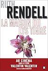 La Maison du Lys tigré | Rendell, Ruth