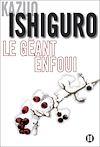 Le Géant enfoui | Ishiguro, Kazuo