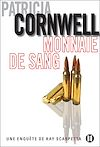 Monnaie de sang | Cornwell, Patricia