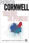 Traînée de poudre | Cornwell, Patricia