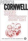 Signe suspect | Cornwell, Patricia