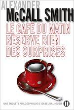 Télécharger cet ebook : Le café du matin réserve bien des surprises