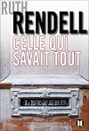 Celle qui savait tout | Rendell, Ruth