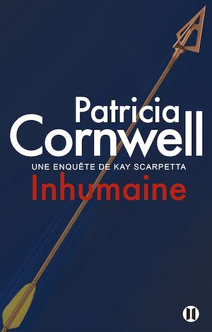 Inhumaine | Cornwell, Patricia. Auteur