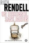 Un rossignol sans jardin | Rendell, Ruth