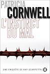 L'Instinct du mal | Cornwell, Patricia