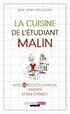 Télécharger le livre :  La cuisine de l'étudiant, c'est malin