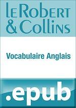 Download this eBook Le Robert et Collins Vocabulaire anglais