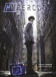 Téléchargez le livre :  Hypercube, tome 1 : le secret d'Eden Light
