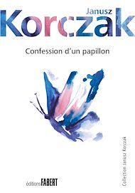 Téléchargez le livre :  Confession d'un papillon