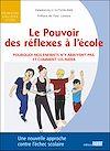 Télécharger le livre :  Le Pouvoir des réflexes à l'école - Pourquoi nos enfants n'y arrivent pas, et comment les aider