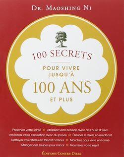 Download the eBook: 100 secrets pour vivre jusqu'à 100 ans et plus