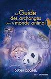 Le guide des archanges dans le monde animal