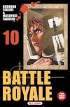 Télécharger le livre :  Battle Royale T10