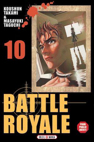 Téléchargez le livre :  Battle Royale T10