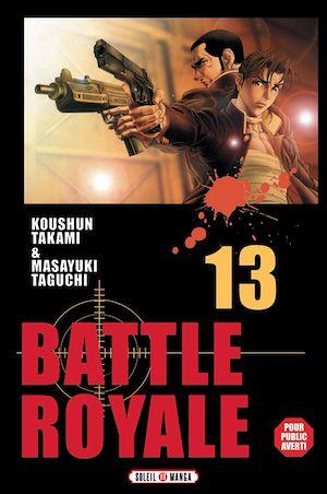 Téléchargez le livre :  Battle Royale T13