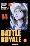 Télécharger le livre :  Battle Royale T14