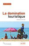 Télécharger le livre :  La domination touristique