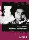 Télécharger le livre :  Apprendre à transgresser
