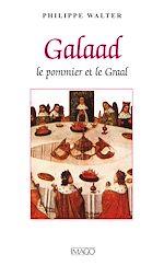 Téléchargez le livre :  Galaad - Le pommier et le Graal
