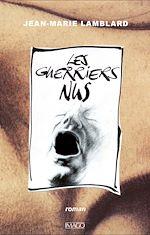 Téléchargez le livre :  Les Guerriers nus