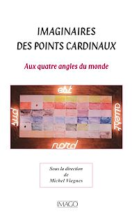 Téléchargez le livre :  Imaginaires des points cardinaux
