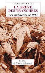 Téléchargez le livre :  La Grève des tranchées - Les mutineries de 1917