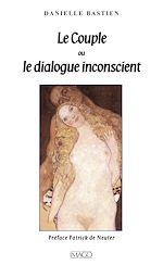 Téléchargez le livre :  Le couple ou le dialogue inconscient
