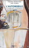 Télécharger le livre :  L'automobile - Un imaginaire contemporain