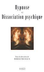 Téléchargez le livre :  Hypnose et dissociation psychique