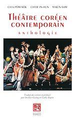 Téléchargez le livre :  Théâtre coréen contemporain, anthologie