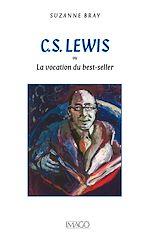 Téléchargez le livre :  C.S. Lewis ou la vocation du best-seller