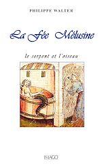 Téléchargez le livre :  La Fée Mélusine : Le serpent et l'oiseau