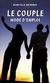 Télécharger le livre :  Le Couple, mode d'emploi