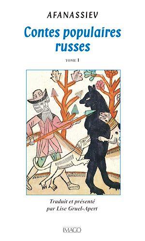 Téléchargez le livre :  Contes populaires russes - Tome 1