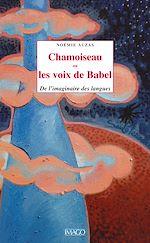 Téléchargez le livre :  Chamoiseau ou les voix de Babel
