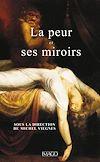 Télécharger le livre :  La Peur et ses miroirs