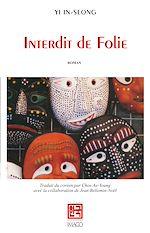 Téléchargez le livre :  Interdit de Folie