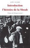 Télécharger le livre :  Introduction à l'histoire de la Shoah