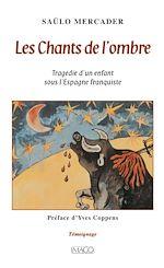 Téléchargez le livre :  Les Chants de l'ombre