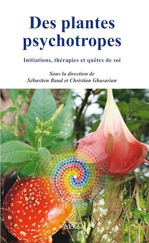 Téléchargez le livre :  Des plantes psychotropes