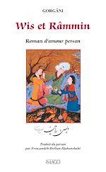 Téléchargez le livre :  Wis et Râmmin : Roman d'amour persan